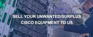 Sell your used Cisco Routers in UK